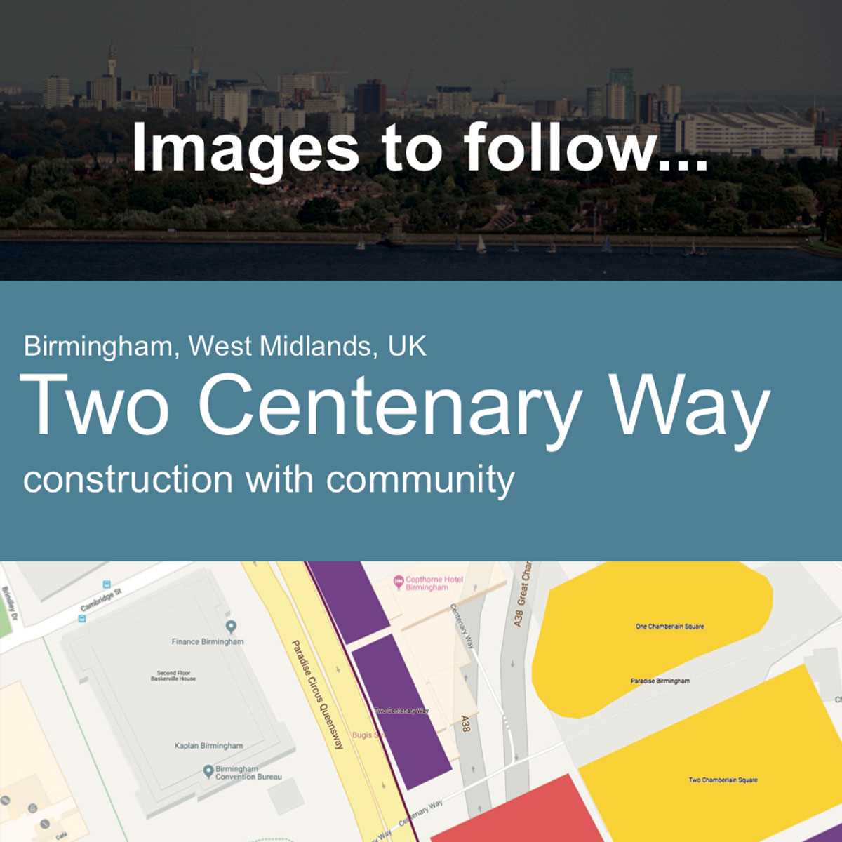 Two Centenary Way, Birmingham, UK - Construction with Community